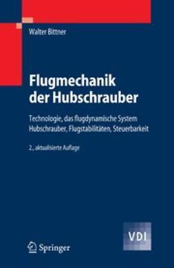 Bittner, Walter - Flugmechanik der Hubschrauber, ebook