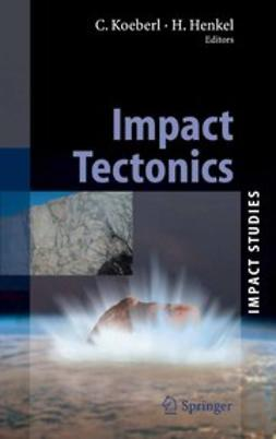 Henkel, Herbert - Impact Tectonics, e-bok
