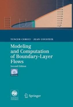 Cebeci, Tuncer - Modeling and Computation of Boundary-Layer Flows, ebook