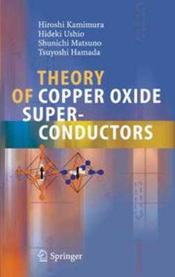 Hamada, Tsuyoshi - Theory of Copper Oxide Superconductors, ebook