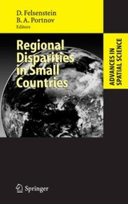 Felsenstein, Daniel - Regional Disparities in Small Countries, ebook