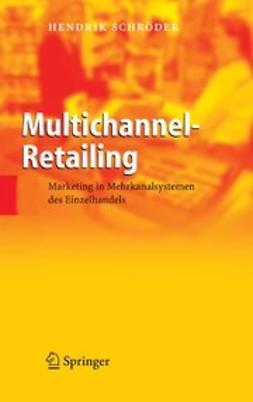 Schröder, Hendrik - Multichannel-Retailing, ebook