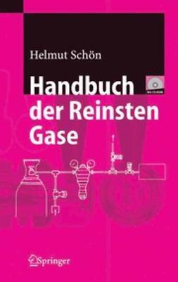 Schön, Waldemar Helmut - Handbuch der Reinsten Gase, e-kirja