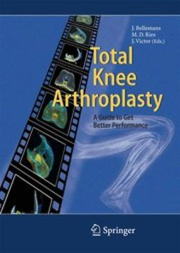 Bellemans, Johan - Total Knee Arthroplasty, e-kirja
