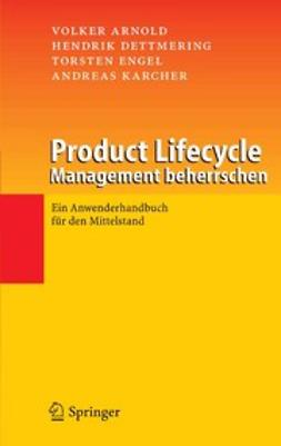 Arnold, Volker - Product Lifecycle Management beherrschen, ebook