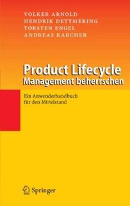 Arnold, Volker - Product Lifecycle Management beherrschen, e-kirja