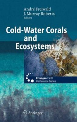 Freiwald, André - Cold-Water Corals and Ecosystems, e-kirja