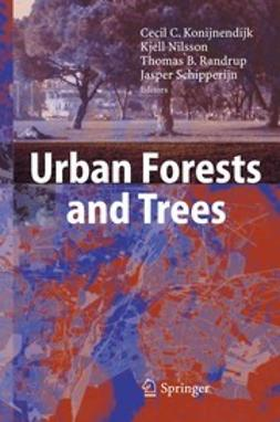 Konijnendijk, Cecil - Urban Forests and Trees, ebook