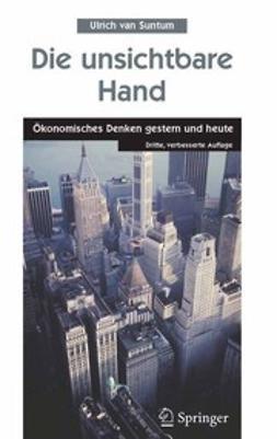 Suntum, Ulrich - Die unsichtbare Hand, ebook