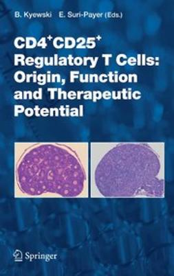 CD4+CD25+ Regulatory T Cells: Origin, Function and Therapeutic Potential
