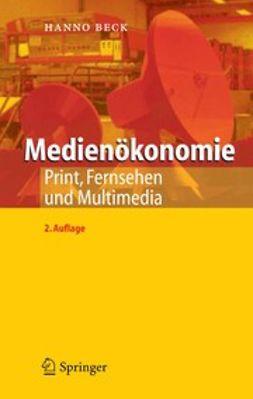 Beck, Hanno - Medienökonomie, ebook