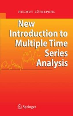 Lütkepohl, Helmut - New Introduction to Multiple Time Series Analysis, ebook