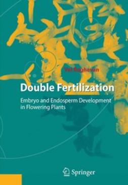 Raghavan, Val - Double Fertilization, ebook