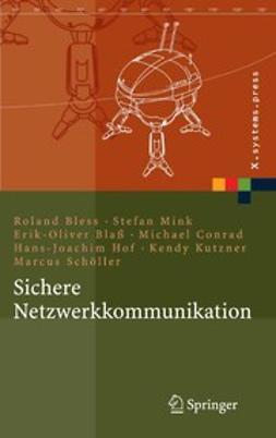 Blaß, Erik-Oliver - Sichere Netzwerkkommunikation, e-kirja
