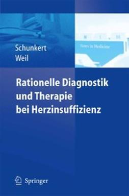 Schunkert, Heribert - Rationelle Diagnostik und Therapie bei Herzinsuffizienz, ebook