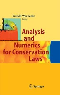 Warnecke, Gerald - Analysis and Numerics for Conservation Laws, ebook