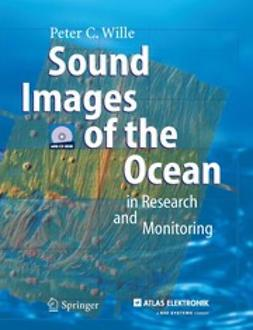 Wille, Peter C. - Sound Images of the Ocean in Research and Monitoring, ebook