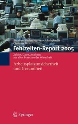 Badura, Bernhard - Fehlzeiten-Report 2005, ebook