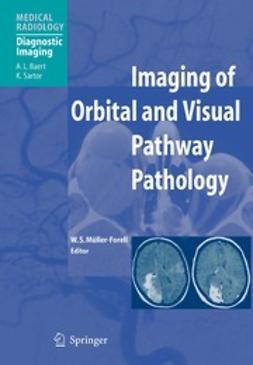 Baert, A. L. - Imaging of Orbital and Visual Pathway Pathology, ebook