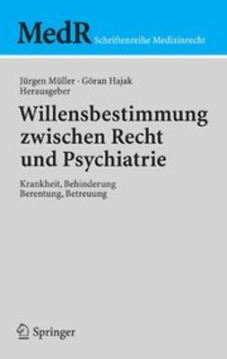 Hajak, Göran - Willensbestimmung zwischen Recht und Psychiatrie, ebook