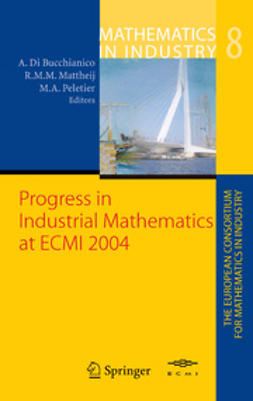 Bucchianico, A. - Progress in Industrial Mathematics at ECMI 2004, e-bok