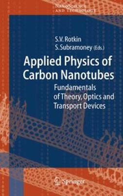 Rotkin, Slava V. - Applied Physics of Carbon Nanotubes, e-bok