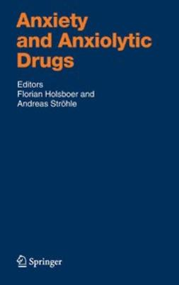 Holsboer, Florian - Anxiety and Anxiolytic Drugs, ebook