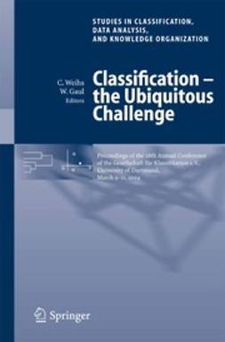 Classification — the Ubiquitous Challenge
