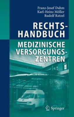 Dahm, Franz-Josef - Rechtshandbuch Medizinische Versorgungszentren, ebook