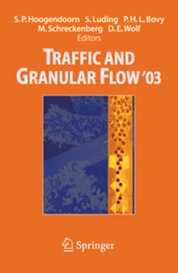 Bovy, Piet H. L. - Traffic and Granular Flow '03, ebook