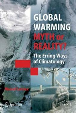 Leroux, Marcel - Global Warming — Myth or Reality?, ebook