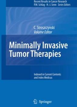 Stroszczynski, Christian - Minimally Invasive Tumor Therapies, ebook