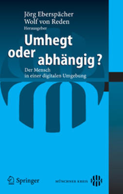 Eberspächer, Jörg - Umhegt oder abhängig?, ebook