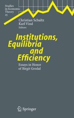 Schultz, Christian - Institutions, Equilibria and Efficiency, ebook