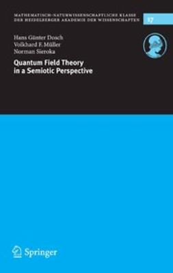 Dosch, Hans Günter - Quantum Field Theory in a Semiotic Perspective, ebook