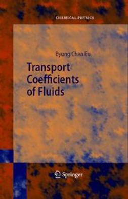 Eu, Byung Chan - Transport Coefficients of Fluids, ebook