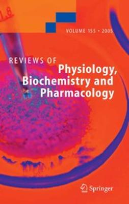 Amara, S. G. - Reviews of Physiology Biochemistry and Pharmacology, ebook