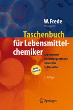 Frede, Wolfgang - Taschenbuch für Lebensmittelchemiker, ebook