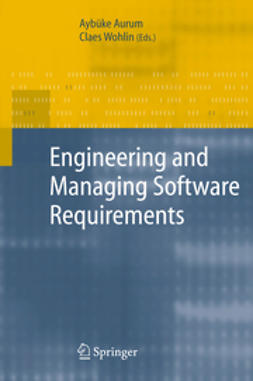 Aurum, Aybüke - Engineering and Managing Software Requirements, ebook