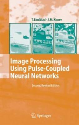 Kinser, J.M. - Image Processing Using Pulse-Coupled Neural Networks, ebook