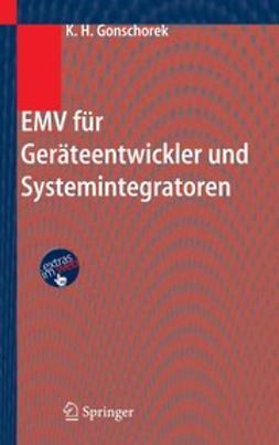 Gonschorek, Karl-Heinz - EMV für Geräteentwickler und Systemintegratoren, ebook