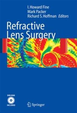 Fine, I. Howard - Refractive Lens Surgery, ebook