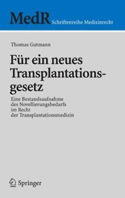 Gutmann, Thomas - Für ein neues Transplantationsgesetz, ebook