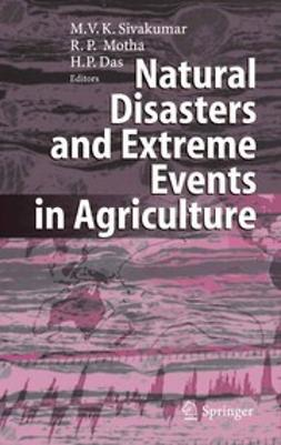Das, Haripada P. - Natural Disasters and Extreme Events in Agriculture, ebook