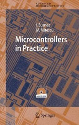 Mitescu, Marian - Microcontrollers in Practice, ebook