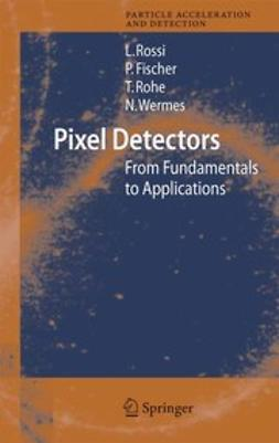 Fischer, Peter - Pixel Detectors, ebook