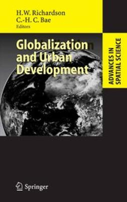 Bae, Chang-Hee Christine - Globalization and Urban Development, ebook