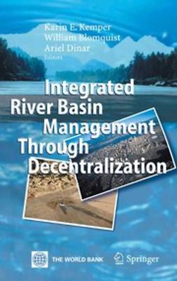 Blomquist, William - Integrated River Basin Management through Decentralization, ebook