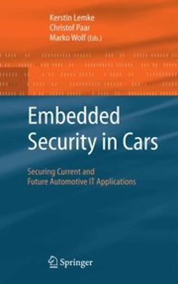 Lemke, Kerstin - Embedded Security in Cars, ebook
