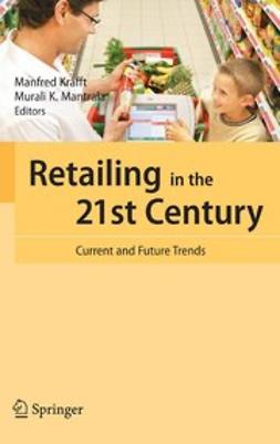 Krafft, Manfred - Retailing in the 21st Century, e-bok